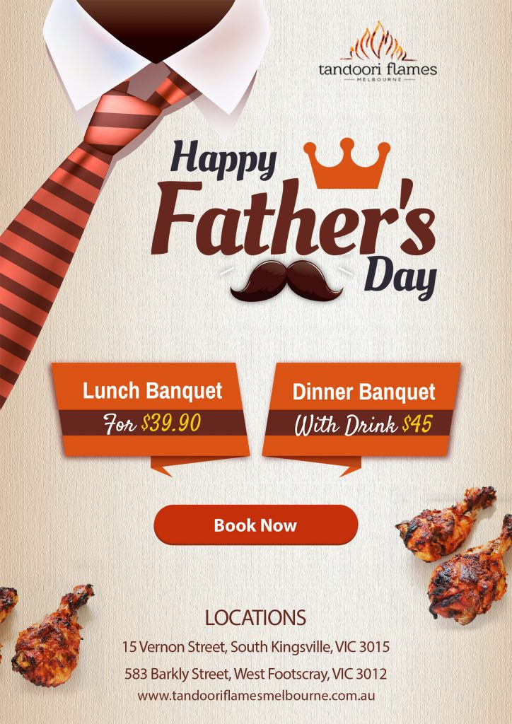 fathers day lunch and dinner at tandoori flames indian restaurant